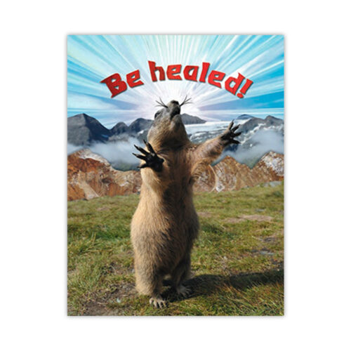 Leanin' Tree Be Healed! Get Well Card
