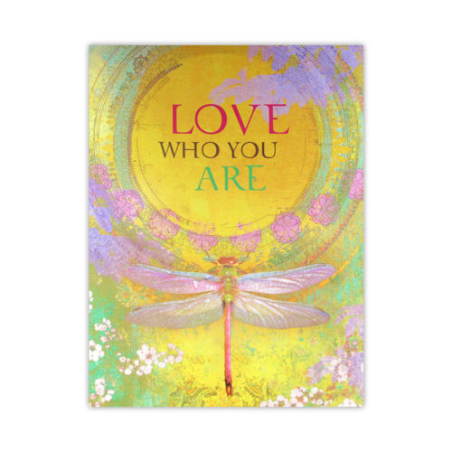 Leanin' Tree Love Who You Are Birthday Card